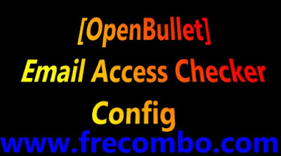 [OpenBullet] Email Access Checker Config