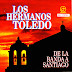 LOS HERMANOS TOLEDO - DE LA BANDA A SANTIAGO - 1996
