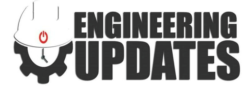 ENGINEERING UPDATES