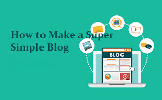 How to Make a Super Simple Blog
