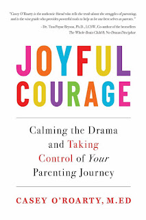 Joyful Courage: Calming the Drama and Taking Control of Your Parenting Journey