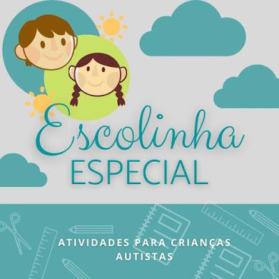 Curso Online Escolinha Especial - Atividades para Educação Autista