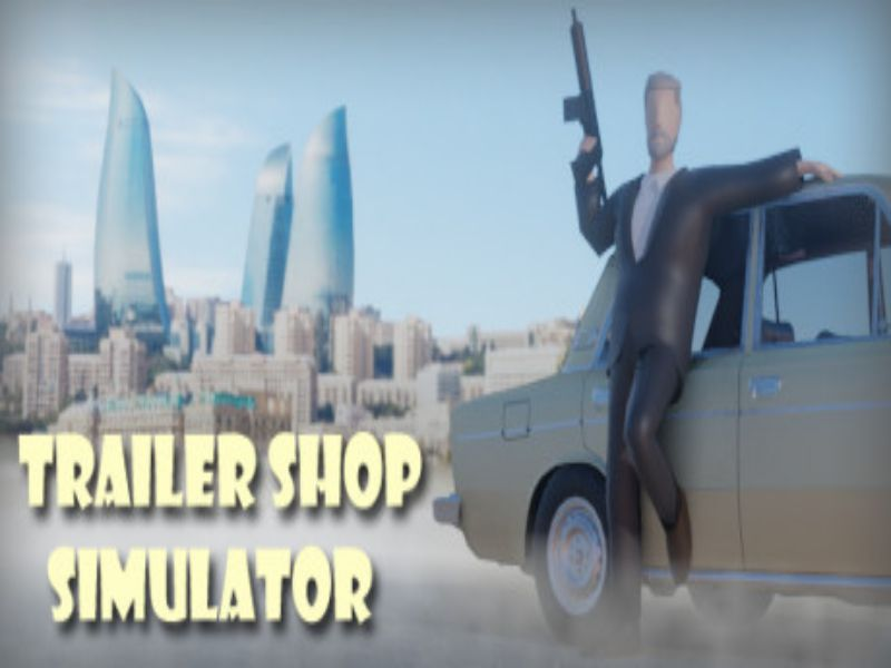 Download Trailer Shop Simulator Game PC Free