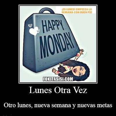 memes divertidos, es lunes otra vez, memes, frases de lunes