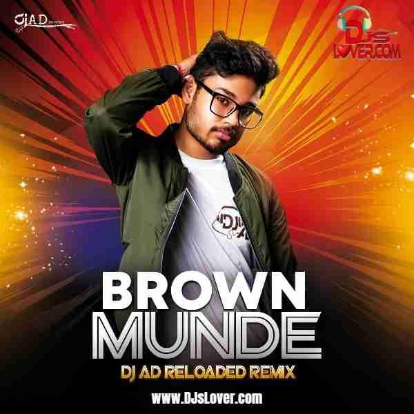 Brown Munde Mashup DJ AD Reloaded mp3 download