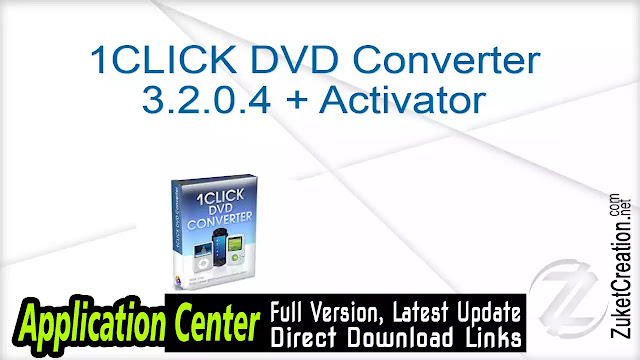 1CLICK DVD Converter 3.2.0.4 + Activator