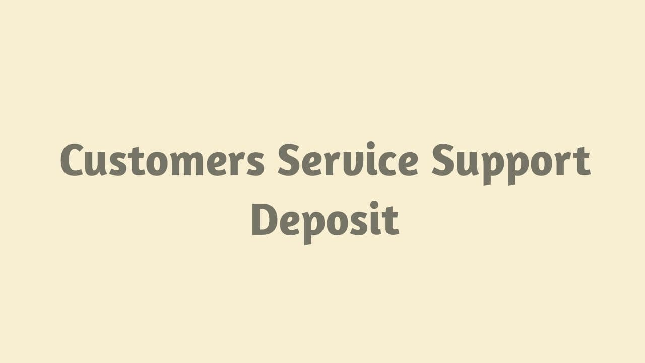 Customers Service Deposit Elreload