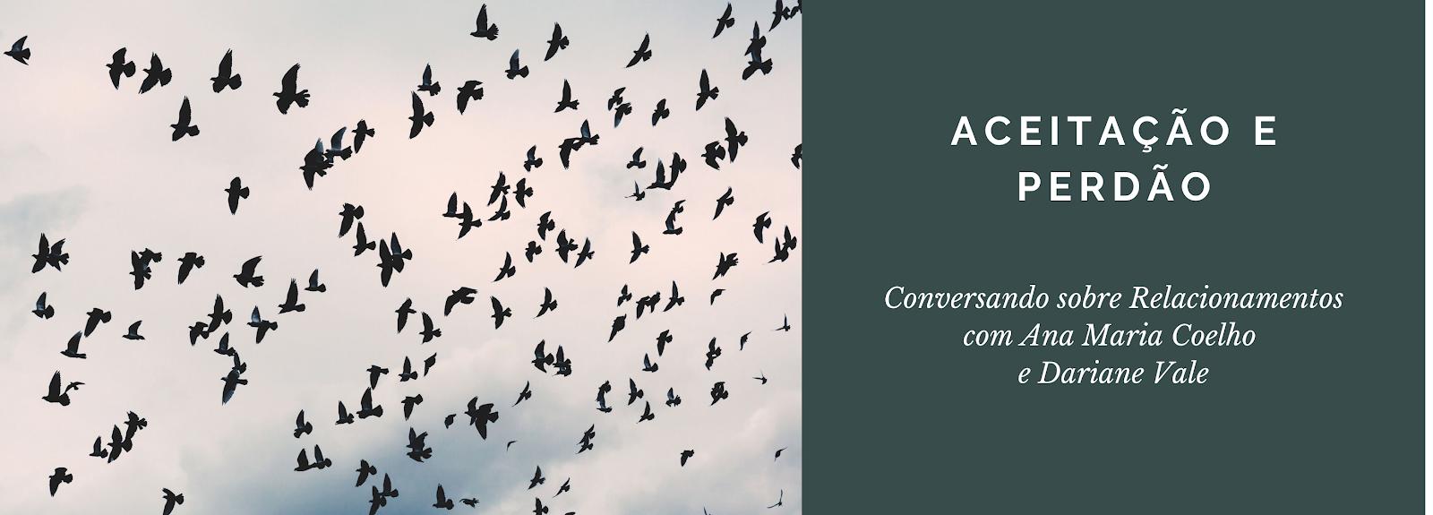 Conversando sobre Relacionamentos: Aceitação e Perdão