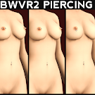 BBWVR2 Piercing Styles