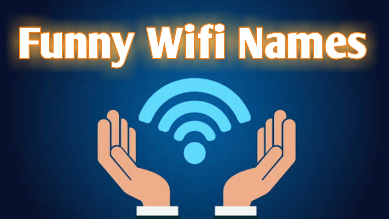 [New] Funny wifi names 2019 India , Shop , School , Coaching