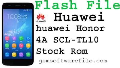 Officially Standard Firmware Huawei honor 4a SCL TL10  Flash file 100% Tested