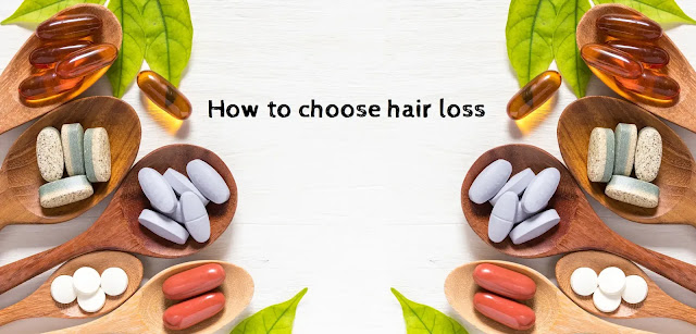 How to choose hair loss supplements?