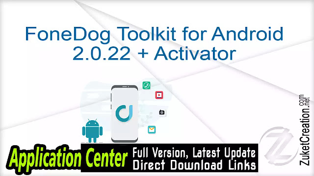 FoneDog Toolkit for Android 2.0.22 + Activator