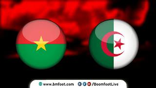 مشاهدة مباراة الجزائر و بوركينافاسو بث مباشر يوم 07-09-2021 في تصفيات كأس العالم