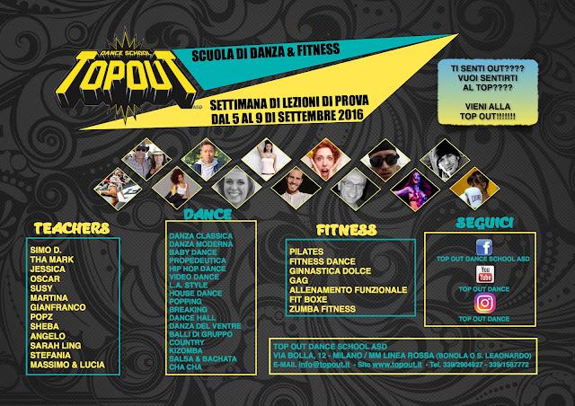 TOP OUT DANCE SCHOOL ASD / Settimana di lezioni di prova dal 5 al 9 di settembre 2016 a Milano