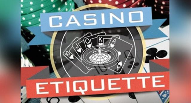 gaming etiquette casino manners gambling politely