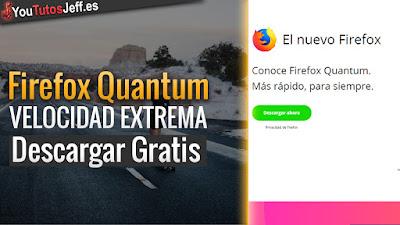 Firefox Quantum, firefox, programas, navegadores rapidos