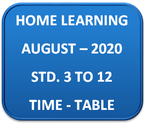 HOME LEARNING STD. 3 TO 12 AUGUST MONTH TIME-TABLE PDF.