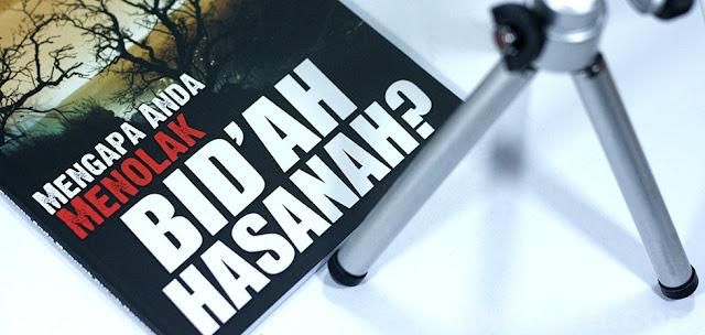 bid'ah hasanah dan bid'ah dhalalah