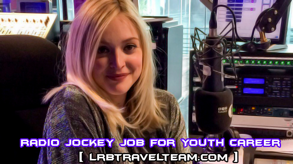 radio jockey job for youth career