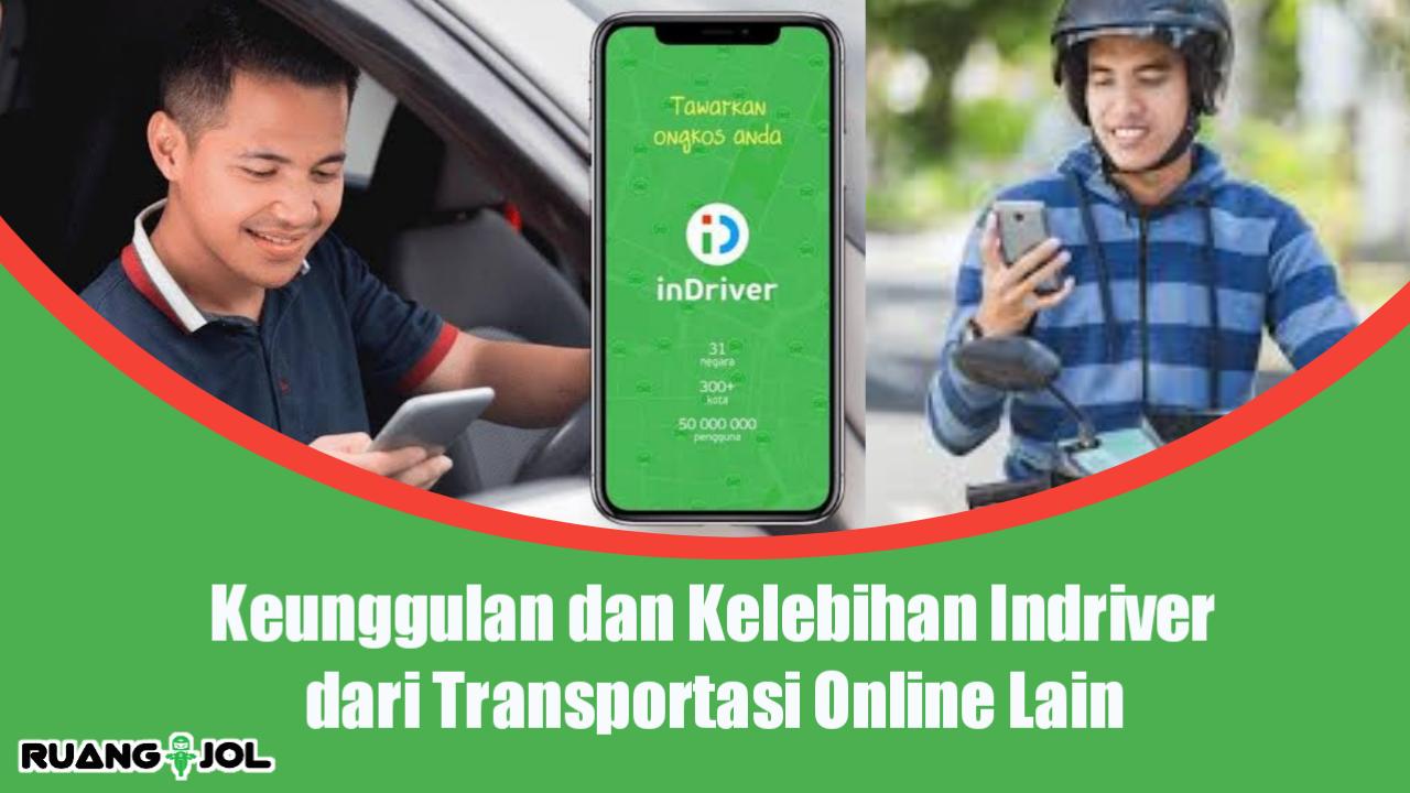 Keunggulan Indriver dari Transportasi Online Lain