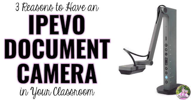 "Image of document camera with text, ""3 Reasons to Have an IPEVO Document Camera in Your Classroom"