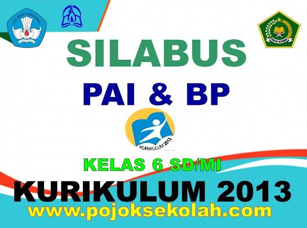Silabus PAI Dan BP Kelas 6 SD/MI Kurikulum 2013 Revisi Terbaru Tahun 2021-2022
