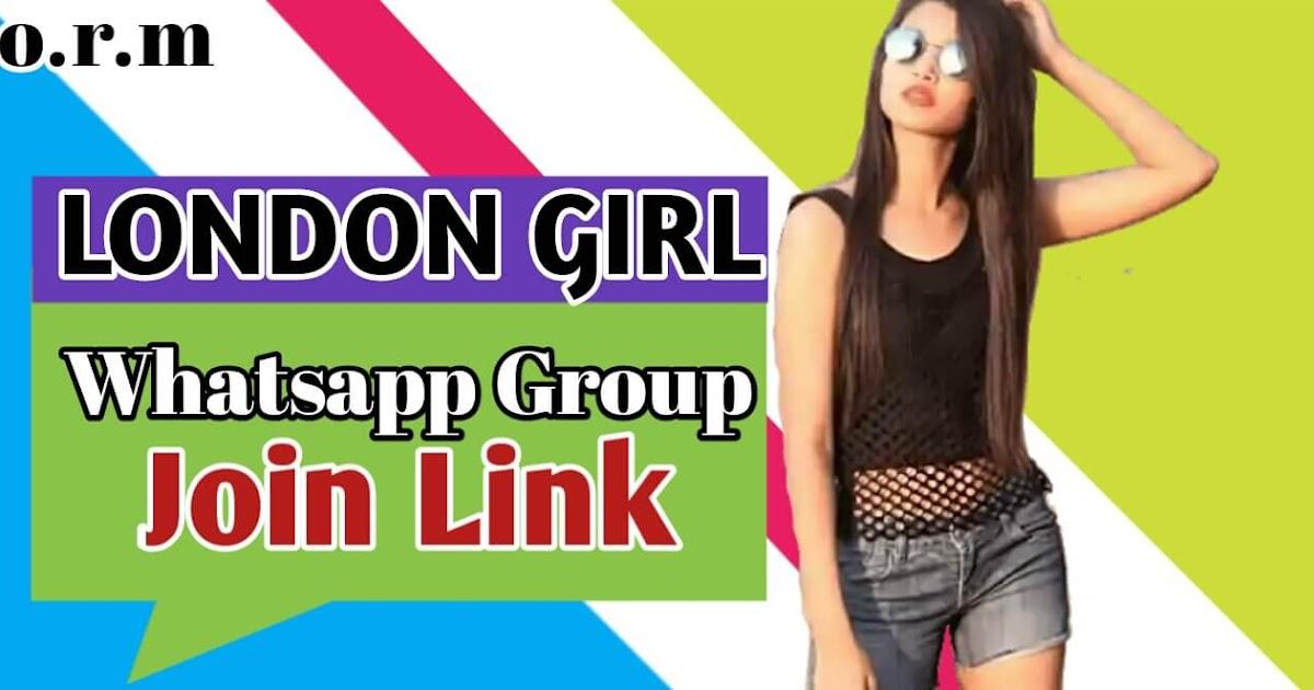 London Girl Whatsapp Group Link