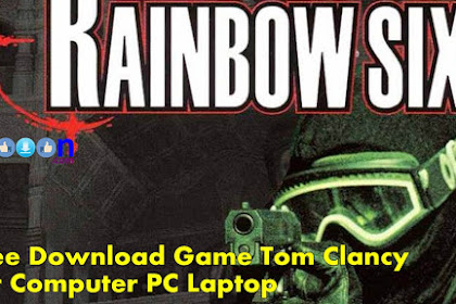Get Free Download Game Tom Clancy Rainbow Six for Computer PC Laptop