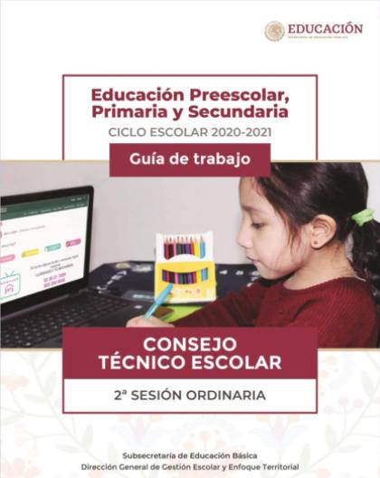 Segunda Sesión Ordinaria Consejo Técnico Escolar 2020 - 2021