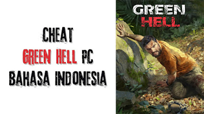 Trainer Game Green Hell PC Terbaru