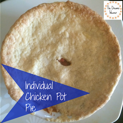 The Dreams Weaver ~ Individual Chicken Pot Pie