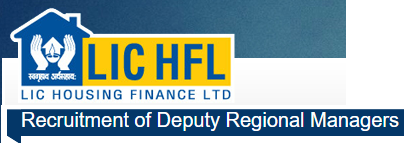 LIC Housing Finance, Deputy Regional Managers, recruitment