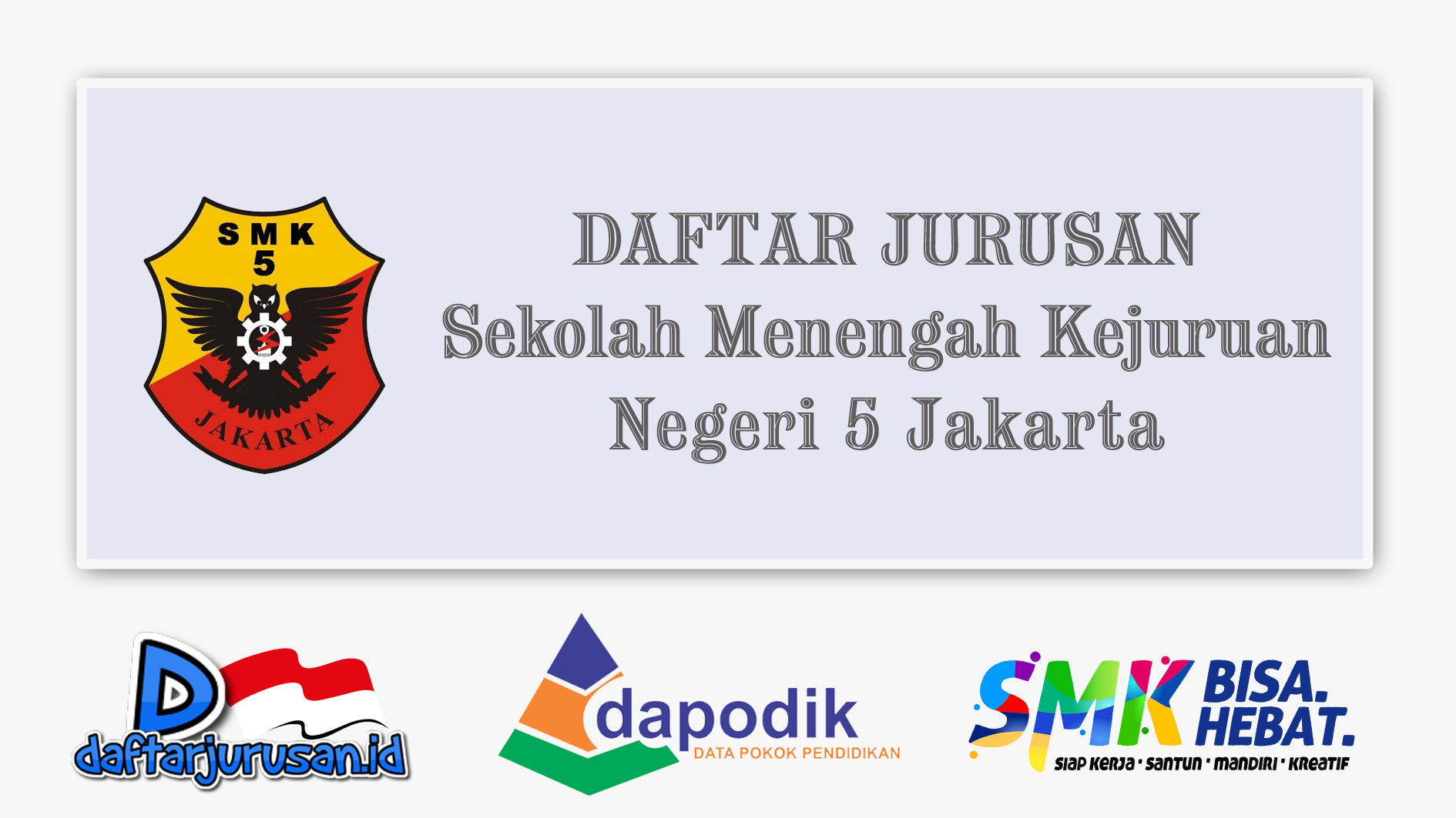 Daftar Jurusan SMK Negeri 5 Jakarta Timur