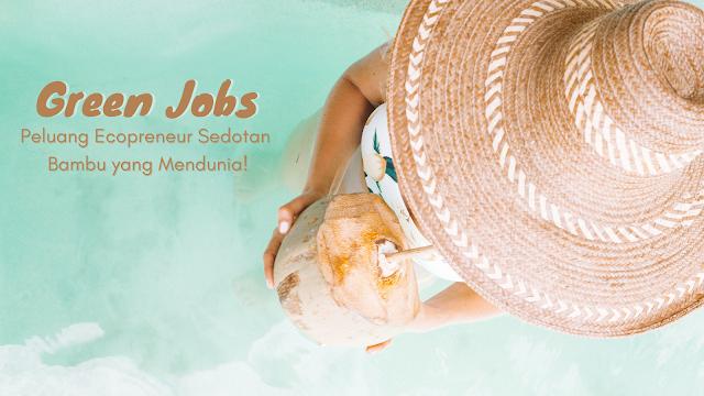 green-jobs-peluang-ecopreneur
