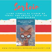 """sorteio, livro, """"Fábula de Viagem no Tempo: Por Amélia, a Gata"""""""