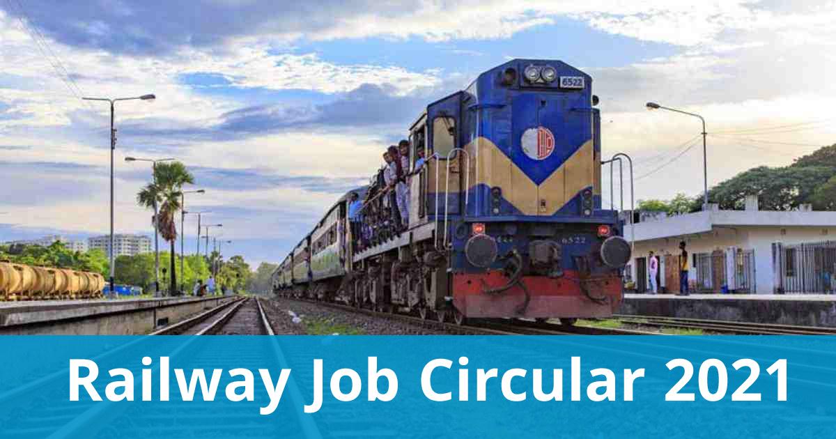 Railway Job Circular 2021