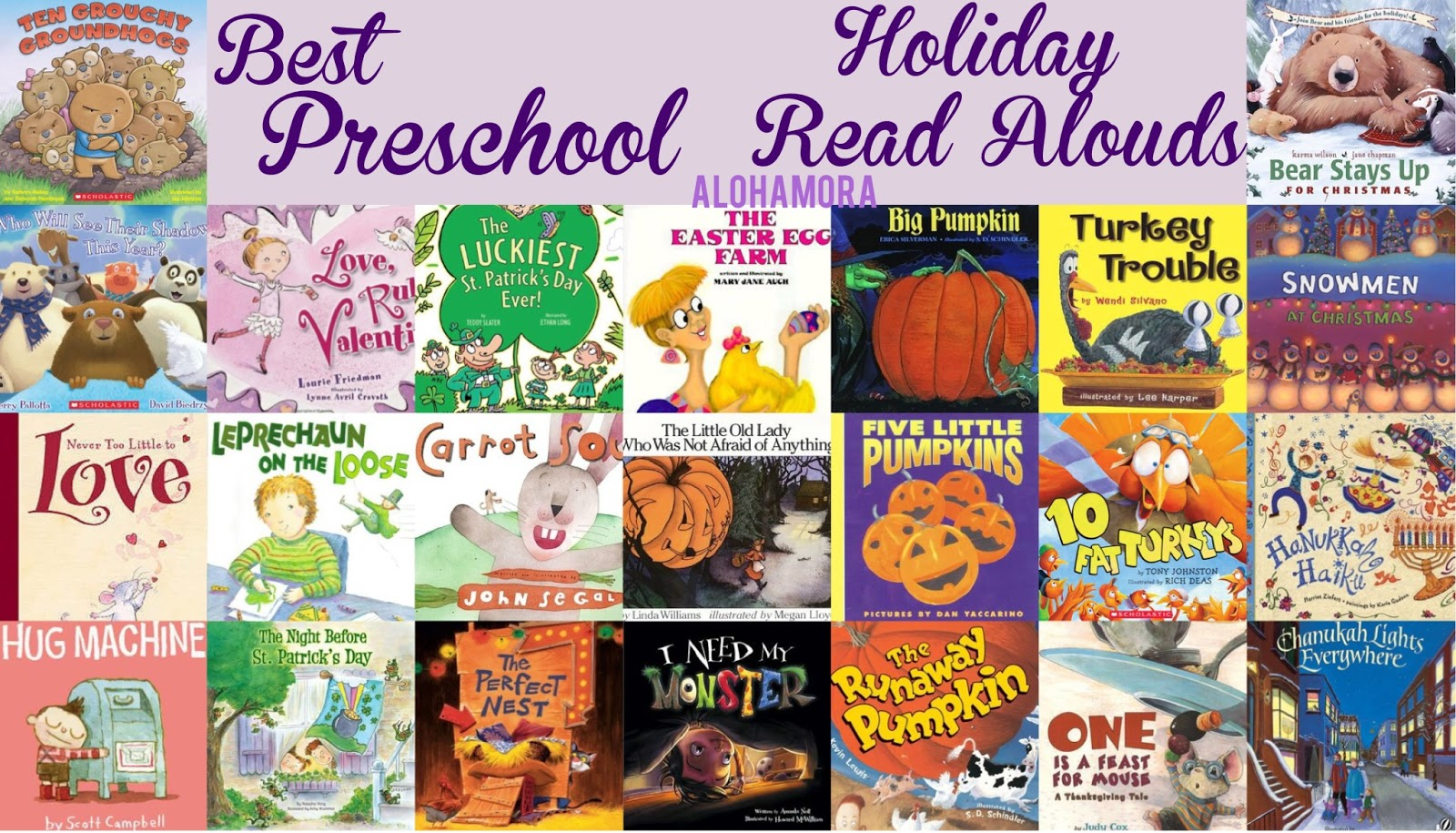 The Best Preschool Holiday Read Alouds for every holiday.  Fun books, great books for teaching sequencing lessons and more.  All around books every classroom library should have.  Teachers and toddlers will love these.  Kindergartners and Kindergarten teachers will enjoy these as well. Alohamora Open a Book http://alohamoraopenabook.blogspot.com/
