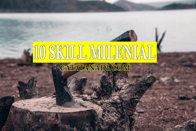 10 Skill Milenial