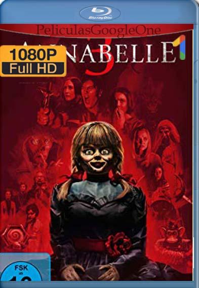 Annabelle 3 Viene a Casa [2019] [1080p Web-Dl] [Latino-Inglés] [GoogleDrive]