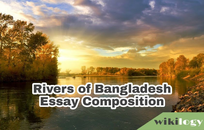 Rivers of Bangladesh Composition Essay