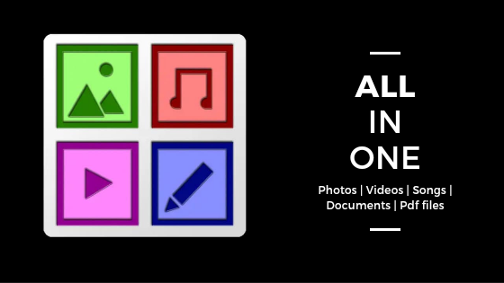 All in one app - Photo | Video | Songs | Documents