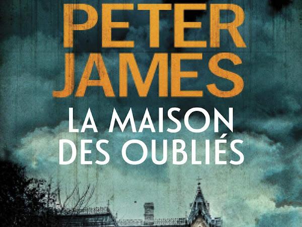 La maison des oubliés #1 de Peter James