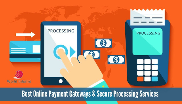 Best Online Payment Gateways and Secure Processing Services