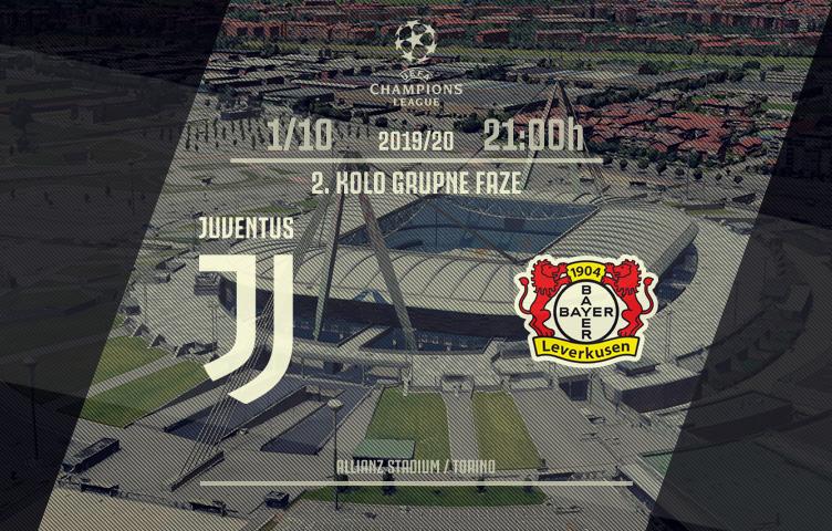 Liga prvaka 2019/20 / 2. kolo / Juventus - Bayer, utorak, 21:00h