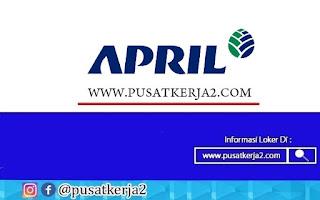 Lowongan Kerja SMA SMK D3 S1 APRIL Group September 2020