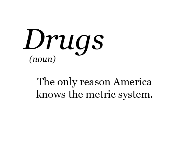 the only reason America knows the metric system