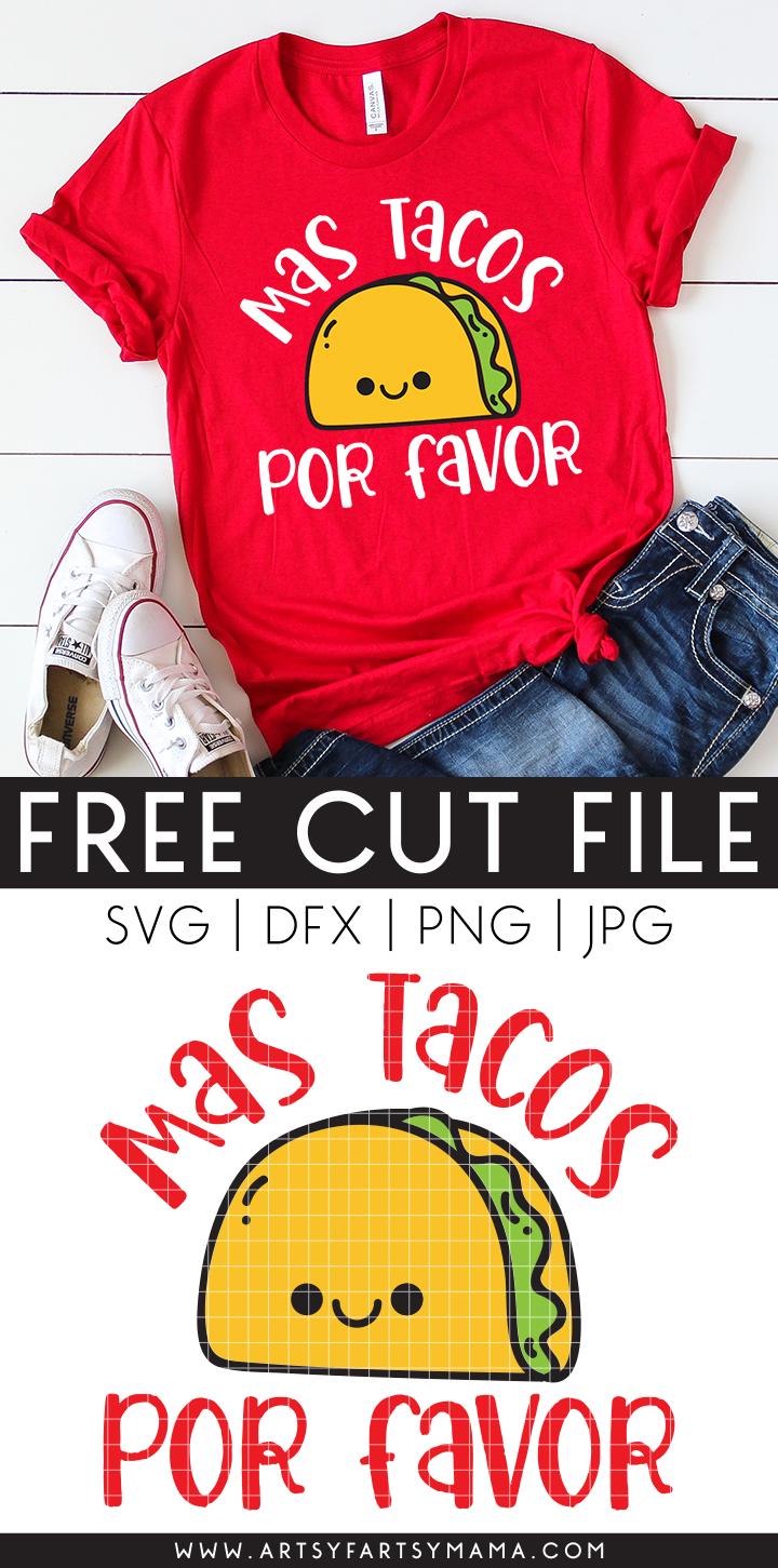 "Free ""Mas Tacos"" Cut File"