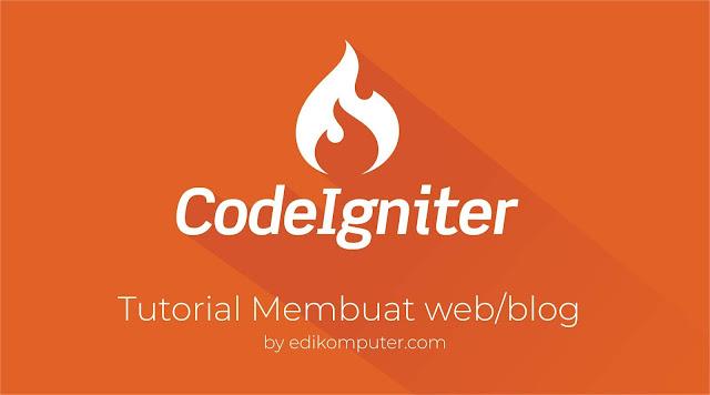 Tutorial Membuat Web atau blog dengan framework Codeigniter