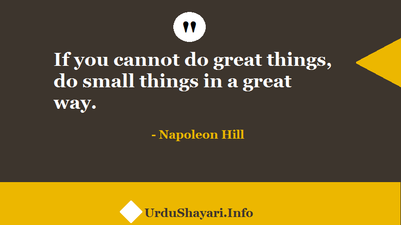 small thing great impact, wisdom words by American writer, Motivational sayings